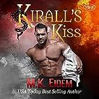 Kirall's Kiss by M. K. Eidem