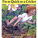 I'm as Quick as a Cricket ~ Audrey Wood