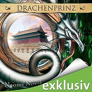 Drachenprinz (Die Feuerreiter Seiner Majestät 2) Audiobook