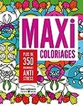 Maxi coloriages: Plus de 350 coloriag...