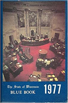 state of wisconsin blue book 1977 wisconsin legislative. Black Bedroom Furniture Sets. Home Design Ideas