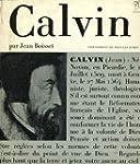 Jean Calvin et la souverainet� de Dieu.