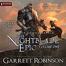 The Nightblade Epic, Volume 1: A Book of Underrealm | Livre audio Auteur(s) : Garrett Robinson Narrateur(s) : Hillary Huber