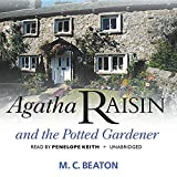 M. C. Beaton Agatha Raisin and the Potted Gardener (Agatha Raisin Mysteries)