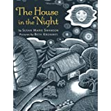 The House in the Night ~ Susan Marie Swanson