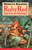 Ruby Red: Tales from the Weedwater