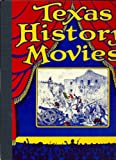 img - for Texas History Movies - Collector's Limited Edition book / textbook / text book