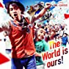 The World is ours!  (初回生産限定盤)(DVD付)