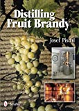 Distilling Fruit Brandy