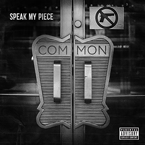 Common-Speak My Piece-WEB-2014-SPANK Download