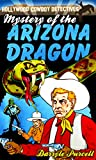 img - for Mystery of the Arizona Dragon (Hollywood Cowboy Detectives) book / textbook / text book