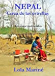 NEPAL, CERCA DE LAS ESTRELLAS (Spanis...