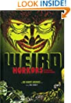 WEIRD HORRORS AND DARING ADVENTURES:...
