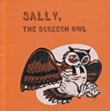 Sally, the Screech Owl (Animal Adventure Series)