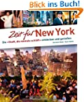 Zeit f�r New York - Faszinierender Re...