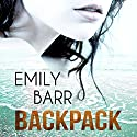 Backpack (       UNABRIDGED) by Emily Barr Narrated by Emma Fenney