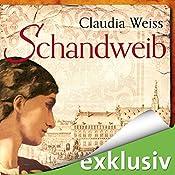 Schandweib (       ungekürzt) von Claudia Weiss Gesprochen von: Robert Frank