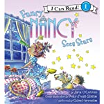 Fancy Nancy Sees Stars (       UNABRIDGED) by Jane O'Connor, Robin Preiss Glasser Narrated by Chloe Hennessee