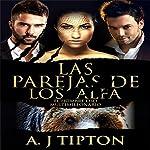 Las Parejas de los Alfa: El Hombre Oso Multimillonario nº 2 (Alpha's Mates: Bear Shifter Billionaire Book 2) | AJ Tipton