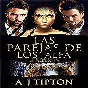 Las Parejas de los Alfa: El Hombre Oso Multimillonario nº 2 (Partners of Alfa: Billionaire Bear Man #2) | AJ Tipton