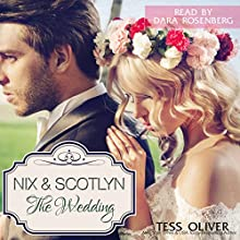 Nix & Scotlyn - The Wedding: Custom Culture, Volume 5 Audiobook by Tess Oliver Narrated by Dara Rosenberg