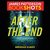 After the End: An Owen Taylor Story | James Patterson, Brendan DuBois