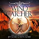 Wind Catcher: Chosen Series, Book 1 | Jeff Altabef,Erynn Altabef