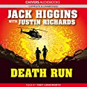 Death Run (       UNABRIDGED) by Justin Richards, Jack Higgins Narrated by Toby Longworth