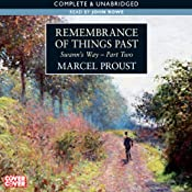 Remembrance of Things Past: Swann's Way, Part 2 | Marcel Proust