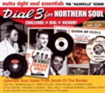 Dial 3 For Northern Soul: Challenge,...