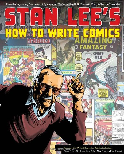 Stan Lee's How to Write Comics: From the Legendary Co-Creator of Spider-Man, the Incredible Hulk, Fantastic Four, X-Men, and Iron Man (Stan Lee Drawing Book compare prices)