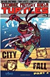 img - for Teenage Mutant Ninja Turtles Volume 7: City Fall Part 2 book / textbook / text book