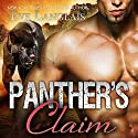 Panther's Claim: Bitten Point Series, Book 2 Audiobook by Eve Langlais Narrated by Chandra Skyye