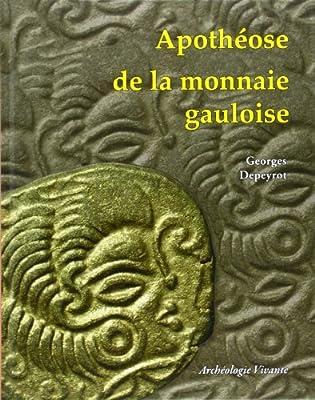 Apothéose de la monnaie gauloise de Georges Depeyrot