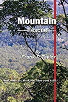 Mountain Rescue: Just When You Think You Have Done It All!