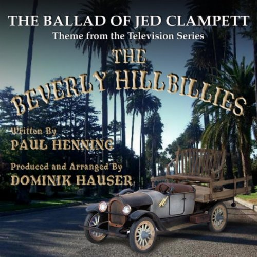The Ballad of Jed Clampett (The Beverly Hillbillies Theme Song)