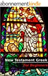 New Testament Greek - for Beginners (...