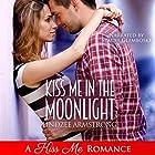 Kiss Me in the Moonlight: Destined for Love: Europe Hörbuch von Lindzee Armstrong Gesprochen von: Stacey Glemboski
