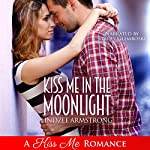 Kiss Me in the Moonlight: Destined for Love: Europe | Lindzee Armstrong