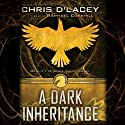 A Dark Inheritance: Unicorne Files, Book 1 (       UNABRIDGED) by Chris d'Lacey Narrated by Raphael Corkhill