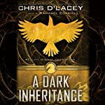 A Dark Inheritance: Unicorne Files, Book 1 | Chris d'Lacey