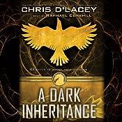 A Dark Inheritance: Unicorne Files, Book 1 | Chris d'Lacey