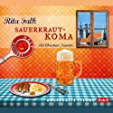 Sauerkrautkoma Audiobook by Rita Falk Narrated by Christian Tramitz