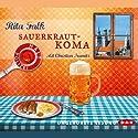 Sauerkrautkoma Audiobook by Rita Falk Narrated by Christian Tramitz