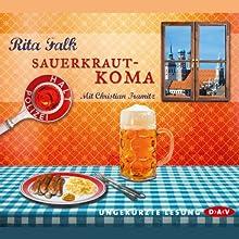 Sauerkrautkoma Hörbuch von Rita Falk Gesprochen von: Christian Tramitz