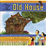 The Old House ~ Pamela Duncan Edwards