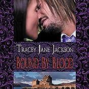 Bound by Blood: Cauld Ane, Book 1 | [Tracey Jane Jackson]