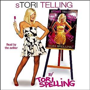 Stori Telling | [Tori Spelling]