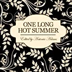 One Long Hot Summer | Antonia Adams (editor)