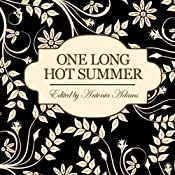 One Long Hot Summer | [Antonia Adams (editor)]